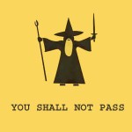 "Hand drawn ""YOU SHALL NOT PASS"""